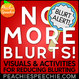 No More Blurting! Visuals & Activities for Thinking Before You Speak