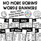 No More Boring Words Banners with Cute Kids Combo Pack Color and Black&White