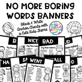 No More Boring Words Banners with cute kids ~ in Black & W