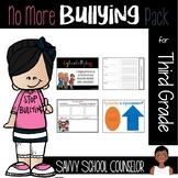 No More Bullying Pack - Third Grade
