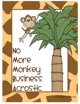 No More Monkey Business Acrostic