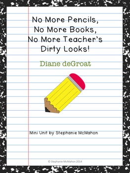 No More Pencils by Diane deGroat mini unit for the last day of school