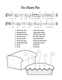 """No More Pie"" Printable Song Sheet"
