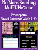 No More Reading MalFUNctions PowerPoint Level 3 Unit 9 Les