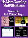 No More Reading MalFUNctions PowerPoint Level 3 Unit 9 Wee