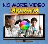 No More Video Disasters!