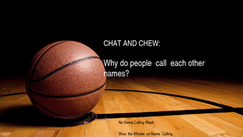 No Name Calling Week Chat and Chew Discussion Topics