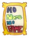 No Name No Fame Poster