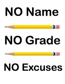 No Name No Grade No Excuses Sign