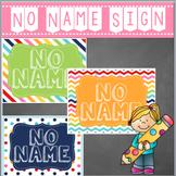 No Name Sign