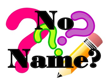 No Name Solution - Whiteboard Signs ***FREEBIE***