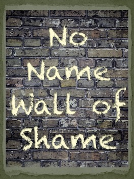 No Name Wall of Shame