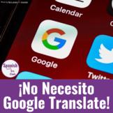 No Necesito Google Translate!