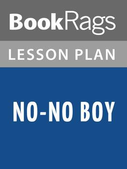 No-No Boy Lesson Plans