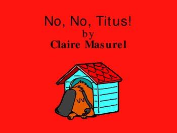 No, No, Titus!