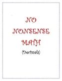No Nonsense Math Worksheets, etc (Decimals)