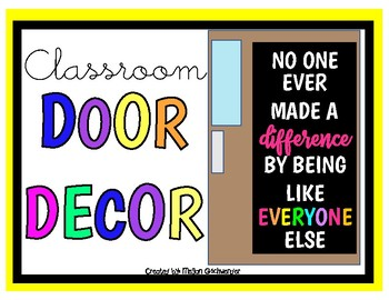 No One Ever Made A DIFFERENCE By Being Like EVERYONE Else (Door Decor Kit)