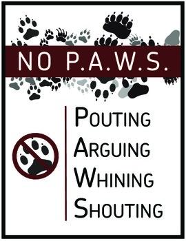 No PAWS: Pouting, Arguing, Whining, Shouting