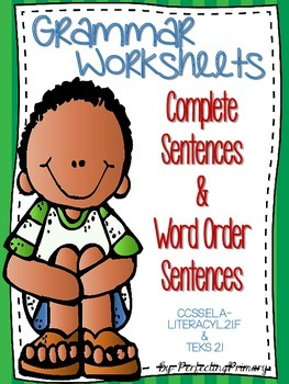 Complete Sentences & Word Order