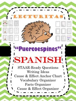 """No PREP Spanish Reading """"Puercoespines"""" Completely STAAR Ready Cause/Effect"""