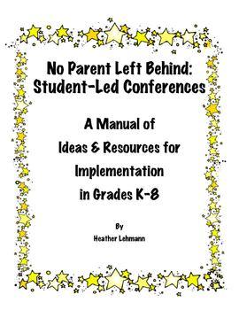 No Parent Left Behind:Student-Led Conferences, Student Acc