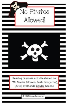 No Pirates Allowed!  Rhyming Words and Reading Response Activities