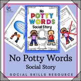 No Potty Words Social Story - Cursing, Swearing - Autism Resource