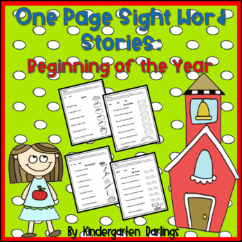 No Prep: 1-Page Easy Sight Word Stories for the Beginning