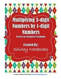 No Prep - 3-Digit by 1-Digit Multiplication Skills Interactive Notebook