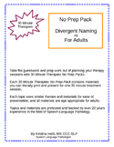 """No Prep 30 Minute Therapies """"What Do These Have In Common?""""  3 pages"""