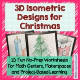 No-Prep 3D Isometric Christmas Designs for Engineering, Ma