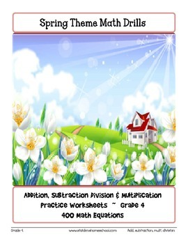 No Prep! 400 Spring Themed Mathematics Equations, Grade 4 Worksheets
