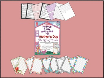 "No Prep 5 Day Writing Unit for Mother's Day ""The Gift of Words"" A Touching Gift"