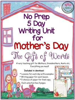 """No Prep 5 Day Writing Unit for Mother's Day """"The Gift of W"""