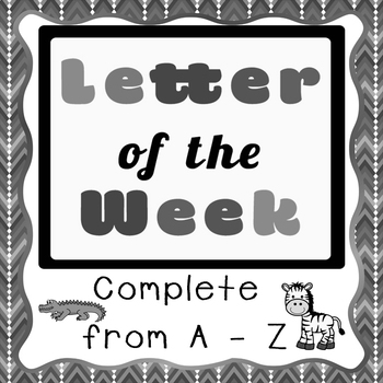 No-Prep A - Z Letter Printable Packs {BLACK AND WHITE}