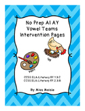 No Prep AI AY Vowel Teams Intervention Pages