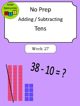 No Prep - Adding & Subtracting by Ten