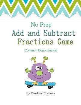 No Prep Adding and Subtracting Fractions with Like Denomin