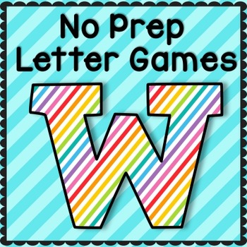 No Prep Alphabet Games - Letter W - Letter of the Week, RT
