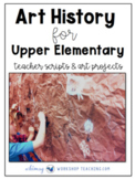 No Prep Art History for Upper Elementary