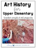 Art History for Upper Elementary (for older students)