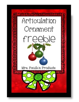 No Prep Articulation Freebie- Articulation Ornament for S