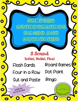 "No-Prep Articulation Games and Activities for ""S"" in all positions"
