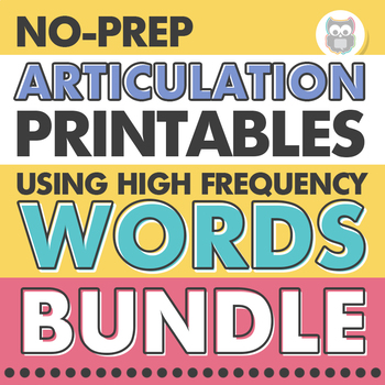No Prep Articulation Printables Using High Frequency Words Bundle for SLPs