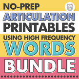 No Prep Articulation Printables Using High Frequency Words