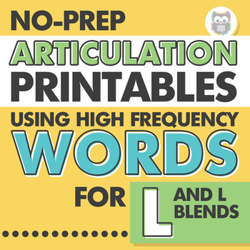 No Prep Articulation Printables Using High Frequency Words for L and L Blends