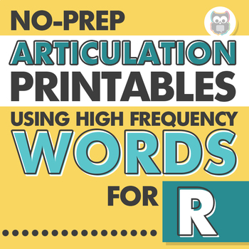 No Prep Articulation Printables Using High Frequency Words for R