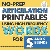 No Prep Articulation Printables Using High Frequency Words for S and S Blends