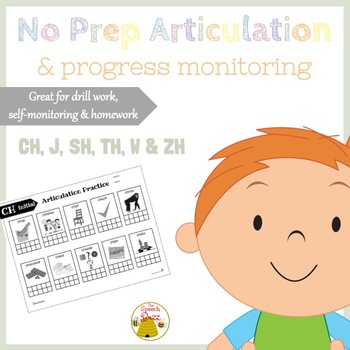 No Prep Articulation and Progress Monitoring: Ch, J, Sh, Th, W, Zh