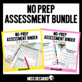 No Prep Assessment Binder BUNDLE